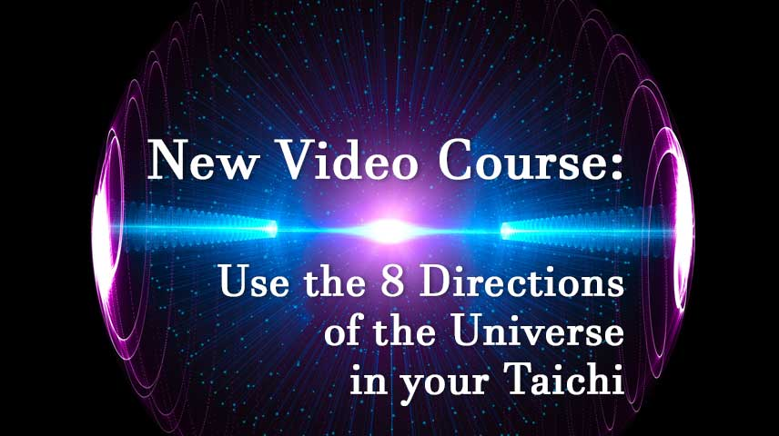 Real Bagua Power! Use the 8 Directions in Your Taichi.